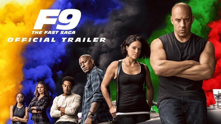 Fast and Furious 9: The Fast Saga.